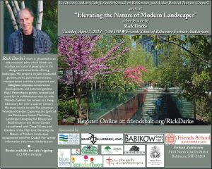 """""""Elevating the Nature of Modern Landscapes"""" a free lecture by Rick Darke @ Friends School of Baltimore - Forbush Auditorium 
